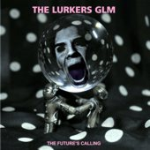Lurkers GLM New Album