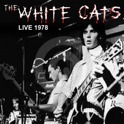 White Cats Live 1978 CD